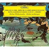 Debussy: la Mer; Prélude À l'Après-Midi d'un Faune / Ravel: Daphnis & Chloé Suite No.2; Boléro