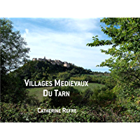Villages Médiévaux du Tarn
