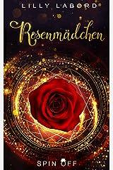 Rosenmädchen (Lady of treasures 1) Kindle Ausgabe