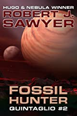 Fossil Hunter (The Quintaglio Ascension Book 2) Kindle Edition