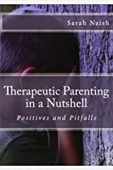 Therapeutic Parenting in a Nutshell: Positives and Pitfalls Paperback
