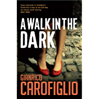 A Walk in the Dark (Guido Guerrieri Book 2) (English Edition)