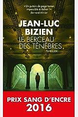 Le Berceau des ténèbres : Prix Sang d'Encre 2016 Format Kindle