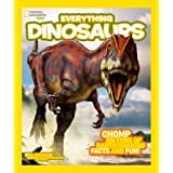 Everything: Dinosaurs (National Geographic Kids)