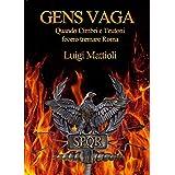 Gens Vaga: Quando Cimbri e Teutoni fecero tremare Roma