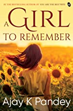 A Girl to Remember (Pre-order customers get an Author Signed copy)