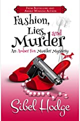 Fashion, Lies, and Murder (Amber Fox Mysteries book #1) (The Amber Fox Murder Mystery Series) Kindle Edition