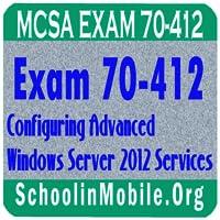 Advanced Windows Server 2012 Services Exam 70-412
