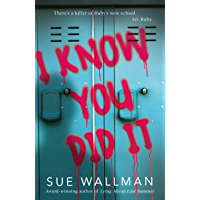 I Know You Did It (English Edition)
