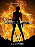 Unexpected Bargain: The Missing Shield, Episode 2 - A New Epic High Fantasy Series For Adults. (English Edition)