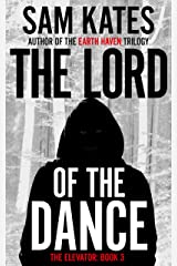 The Lord of the Dance (The Elevator: Book 3) Kindle Edition