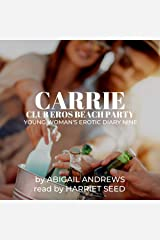 Carrie: Club Eros Beach Party: Young Woman's Erotic Diary, Book Nine Audible Audiobook