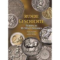 Runde Geschichte: Europa in 99 Münz-Episoden
