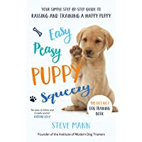 Easy Peasy Puppy Squeezy: Your simple step-by…