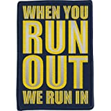 Aufnäher Feuerwehr - when you RUN OUT we run in - 04847 - Gr. ca. 7 x 10 cm - Applikation Patches