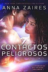 Contactos Peligrosos (Las Crónicas de Krinar nº 1) Versión Kindle