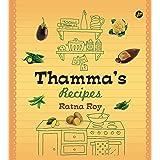 Thamma's Recipes, recipe book, pure vegetarian Bengali recipes [Hardcover] Ratna Roy