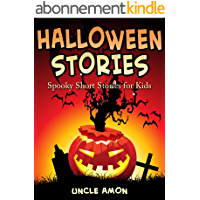 Halloween Stories: Spooky Short Stories for Kids (Halloween Collection Book 5) (English Edition)