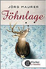 Föhnlage: Alpenkrimi (Kommissar Jennerwein 1) Kindle Ausgabe