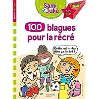 100 blagues de Sami et Julie, pour la récré