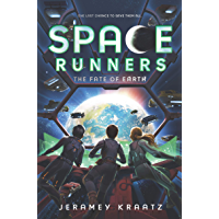 Space Runners #4: The Fate of Earth (English Edition)