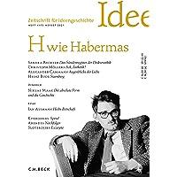 Zeitschrift für Ideengeschichte Heft XV/3 Herbst 2021: H wie Habermas