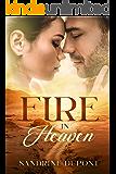 Fire in Heaven (Heaven-Reihe, Band 1)
