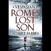 Rome's Lost Son: Vespasian VI (Vespasian Series Book 6) (English Edition)