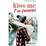 Kiss Me I'm Famous
