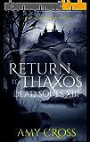 Return to Thaxos (Dead Souls Book 13) (English Edition)