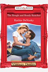 The Rough and Ready Rancher (Mills & Boon Desire) Kindle Edition
