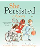 She Persisted in Sports: American Olympians Who Changed the Game