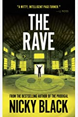 The Rave: Fantastically Gritty Northern Crime (The Valley Park Series) Kindle Edition