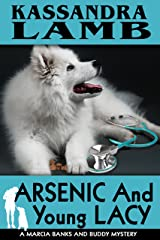 Arsenic and Young Lacy (The Marcia Banks and Buddy Cozy Mysteries Book 2) Kindle Edition