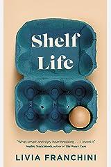 Shelf Life Hardcover