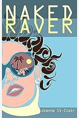 NAKED RAVER Kindle Edition