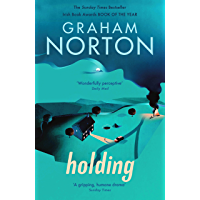 Holding: The Sunday Times bestseller and soon to be ITV drama (English Edition)