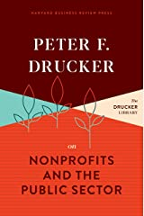 Peter F. Drucker on Nonprofits and the Public Sector Kindle Edition
