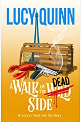 A Walk on the Dead Side (Secret Seal Isle Mysteries Book 3) Kindle Edition