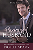 Packaged Husband (Trophy Husbands Book 3) (English Edition)