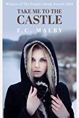 Take Me to the Castle Kindle Edition