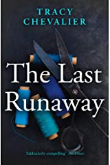 The Last Runaway Kindle Edition