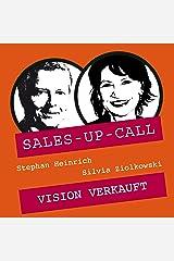 Vision verkauft: Sales-up-Call Audible Hörbuch