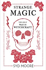 Strange Magic: An Essex Witch Museum Mystery Kindle Edition