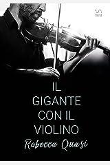 Il gigante con il violino Formato Kindle