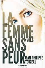 La femme sans peur (Volume 6) Format Kindle