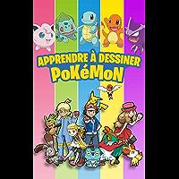 Apprendre a dessiner pokemon: Livre de dessin pour enfants