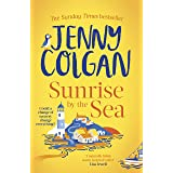 Sunrise by the Sea: Escape to the Cornish coast with this brand new novel from the Sunday Times bestselling author (Little Be