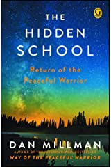 The Hidden School: Return of the Peaceful Warrior (English Edition) Formato Kindle