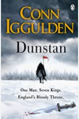 Dunstan: One Man. Seven Kings. England's Bloody Throne. Kindle Edition
